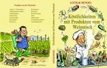 BUCH: Köstlichkeiten mit Produkten vom Weinstock